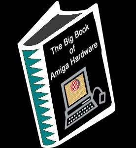The Big Book of Amiga Hardware